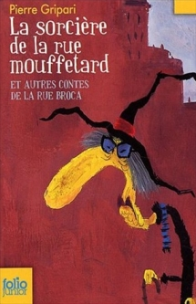 La_sorciere_de_la_rue_Mouffetard_et_autres_contes_de_la_rue_Broca