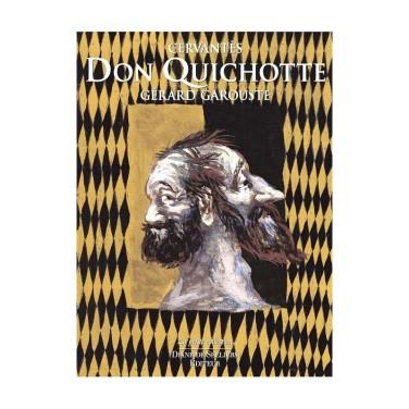 don-quichotte-de-cervantès-illustré-par-gérard-garouste-petite-collection-diane-de-selliers